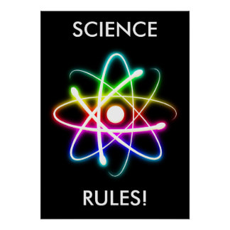 SCIENCE RULES | Unique Poster
