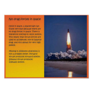 Science, Space, No drag in space Poster