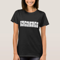 Science Teacher Chemical Elements T-Shirt