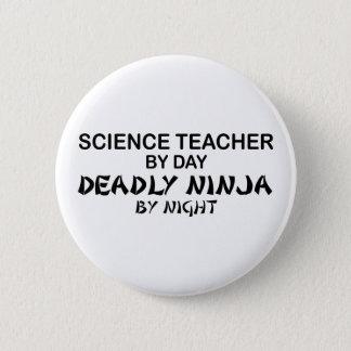 Science Teacher Deadly Ninja Button