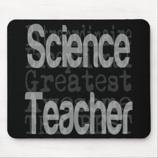 Science Teacher Extraordinaire Mouse Pad