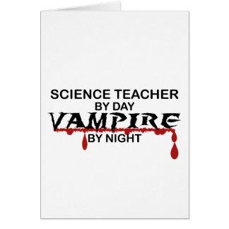 Science Teacher Vampire by Night Card