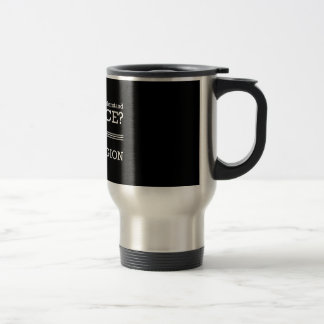 Science Too Hard? Travel Mug
