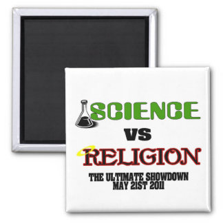Science vs Religion (The Ultimate Showdown) Magnet