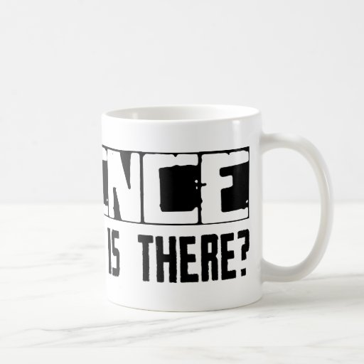 Science What Else Is There? Coffee Mug