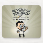 Science World of Tomorrow Mouse Pad