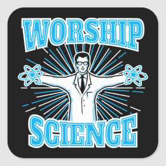 Science Worship Funny Geek & Atheist Anti-Religion Square Sticker