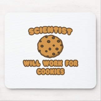 Scientist .. Will Work for Cookies Mousepad