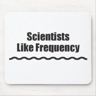 Scientists Like Frequency Mouse Pad