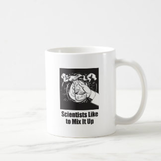 Scientists Like to Mix It Up Coffee Mug