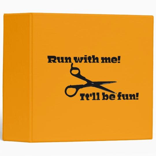 Scissors - Run With Me! It'll Be Fun! Binder