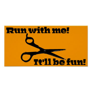 Scissors - Run With Me! It'll Be Fun! Poster