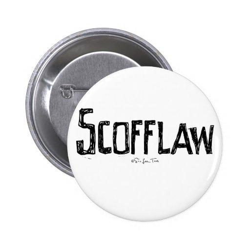 Scofflaw 2 Inch Round Button