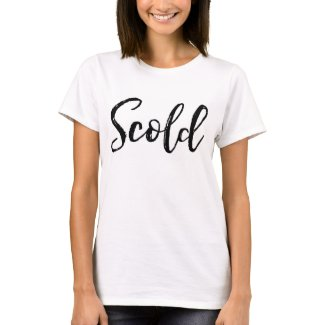 Scold Tee