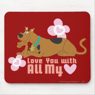 """Scooby Doo """"amor usted con todo mi corazón """" Alfombrillas De Raton"""