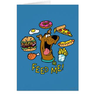 ¡Scooby-Doo me alimenta! Tarjeta De Felicitación
