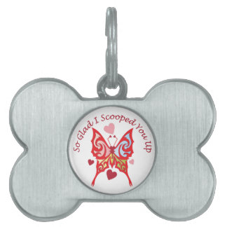 Scooped You Up Pet Tag