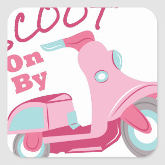 Scoot On By Square Sticker