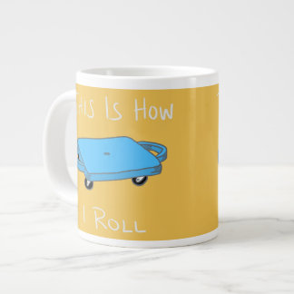 "Scooter Board ""This is How I Roll"" - Blue Giant Coffee Mug"