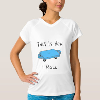 """Scooter Board """"This is How I Roll"""" - Blue T-Shirt"""