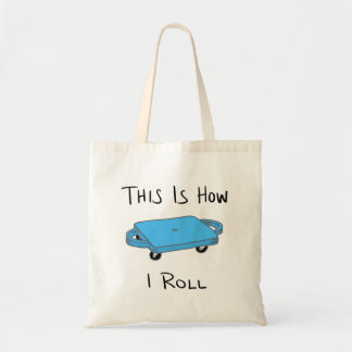 """Scooter Board """"This is How I Roll"""" - Blue Tote Bag"""
