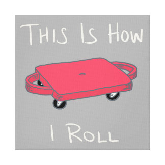 "Scooter Board ""This is How I Roll"" - Red Canvas Print"
