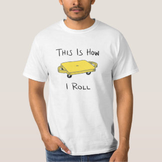 """Scooter Board """"This is How I Roll"""" - Yellow Tee Shirt"""