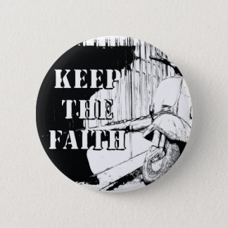 Scooter Keep the Faith Pinback Button