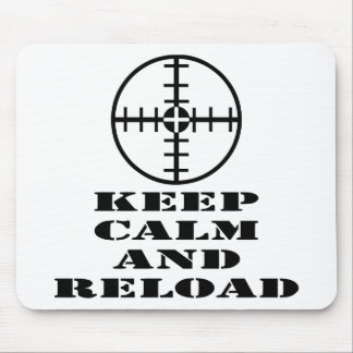 Scope Keep Calm And Reload Mouse Pad