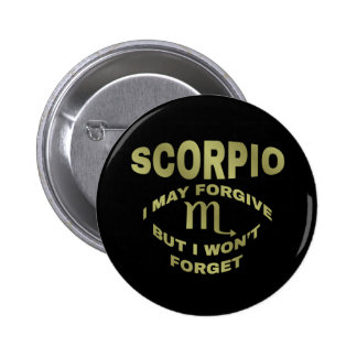 Scorpio Forgive But Don't Forget Buttons