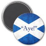 Scotland, AYE! 3 Inch Round Magnet