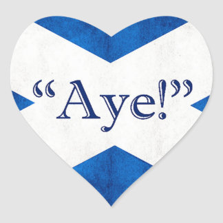 Scotland, AYE! Heart Sticker