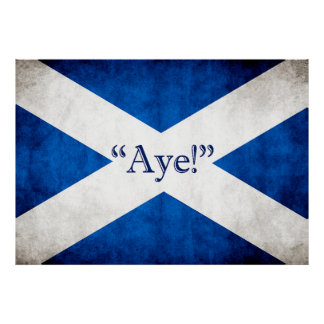 Scotland, AYE! Poster