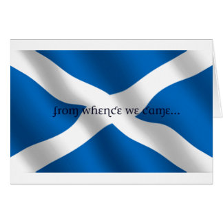 Scotland Flag White Cross From Whence We Came Cards
