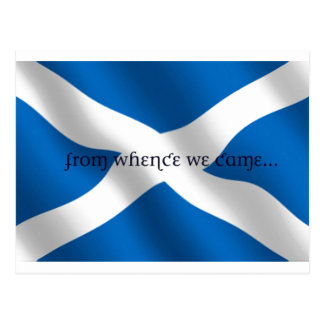Scotland Flag White Cross From Whence We Came Postcards