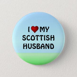 Scotland: I LOVE MY SCOTTISH HUSBAND button