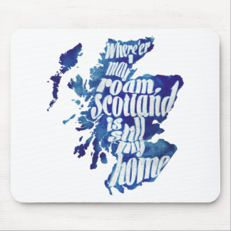 Scotland is my home mouse pad
