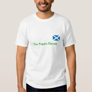 SCOTLAND, The Pope's Eleven Tee Shirt