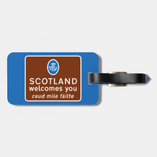 Scotland Welcomes You Sign, UK Luggage Tag