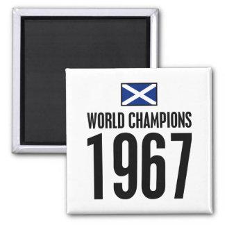 Scotland, World Champions 1967 Magnet