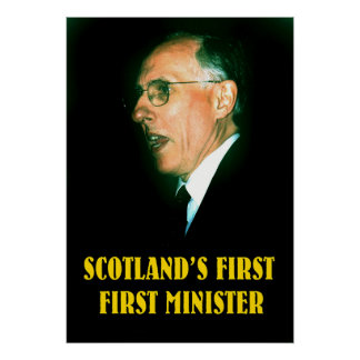 scotland's first first minister posters