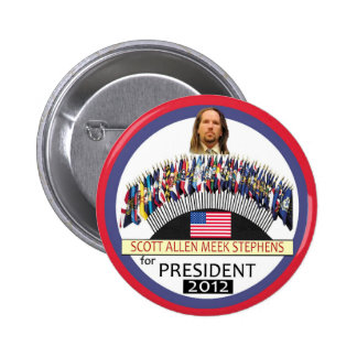 Scott A. M. Stephens for President 2012 Button