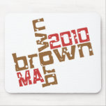 Scott Brown - MA 2010 Mouse Pad
