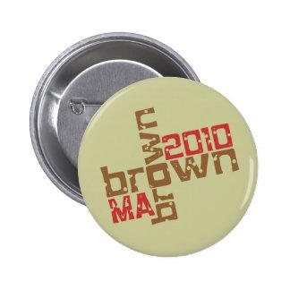Scott Brown - MA 2010 Pinback Button