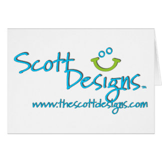 Scott Designs...More to come soon! Greeting Card