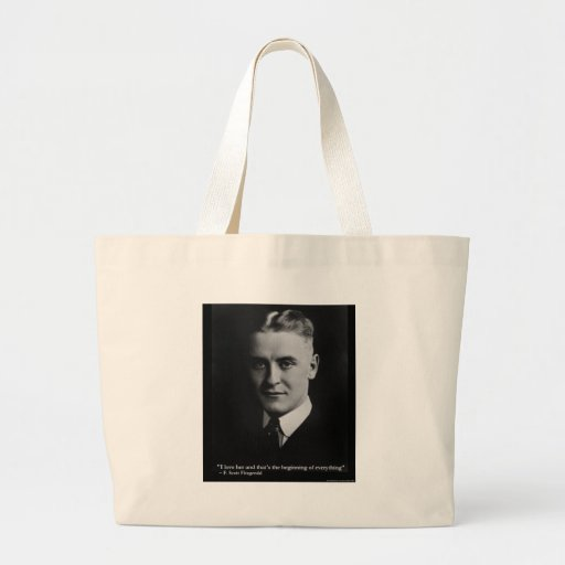 "Scott Fitzgerald ""Love/Beginning"" Quote Gifts Etc Large Tote Bag"
