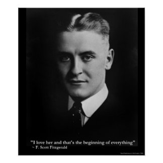 Scott Fitzgerald Love Beginning Quote Poster Poster