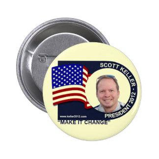 Scott Keller para el presidente 2012 Pin