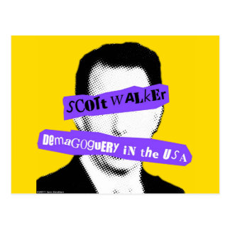 Scott Walker Demagoguery in the USA Postcard