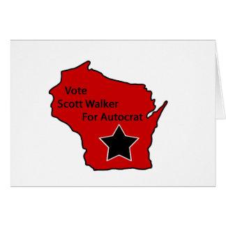 Scott Walker for autocrat Greeting Card
